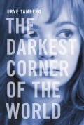 The Darkest Corner of the World (Paperback)