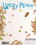 Lucky Peach, Issue 7: Travel: Spring 2013 (Paperback)