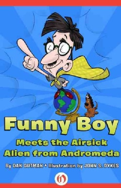 Funny Boy Meets the Airsick Alien from Andromeda (Paperback)
