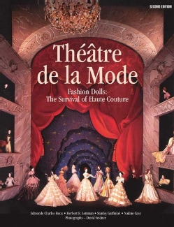 Theatre De LA Mode: Fashion Dolls : The Survival of Haute Couture (Paperback)