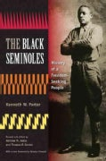 The Black Seminoles: History of a Freedom-Seeking People (Paperback)