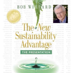 The New Sustainability Advantage: The Presentation (DVD video)