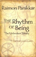 The Rhythm of Being: The Unbroken Trinity (Paperback)