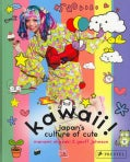 Kawaii!: Japan's Culture of Cute (Paperback)