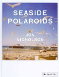 Seaside Polaroids (Hardcover)