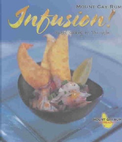 Infusion: Spirited Cooking by Paul Yellin (Hardcover)