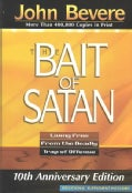 The Bait of Satan: Living Free from the Deadly Trap of Offense (Paperback)