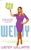 Ask Wendy: Straight-Up Advice for All the Drama in Your Life (Hardcover)