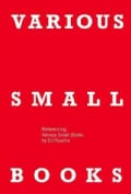 Various Small Books: Referencing Various Small Books by Ed Ruscha (Hardcover)