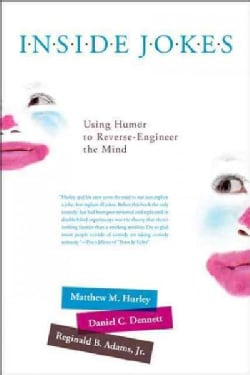 Inside Jokes: Using Humor to Reverse-Engineer the Mind (Paperback)