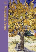 Vincent's Trees: Paintings and Drawings by Van Gogh (Hardcover)