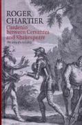 Cardenio Between Cervantes and Shakespeare: The Story of a Lost Play (Hardcover)