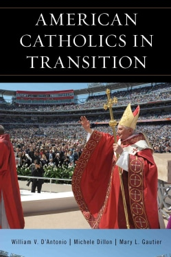 American Catholics in Transition (Hardcover)