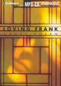 Loving Frank: A Novel (CD-Audio)