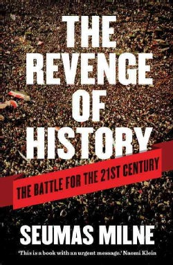 The Revenge of History: The Battle for the Twenty-First Century (Paperback)
