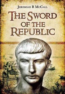 The Sword of Rome: Marcus Claudius Marcellus (Hardcover)