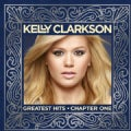 KELLY CLARKSON - KELLY CLARKSON GREATEST HITS