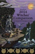 Llewellyn's Witches Companion 2014: An Almanac for Everyday Living (Paperback)