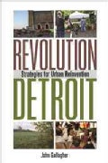 Revolution Detroit: Strategies for Urban Reinvention (Paperback)