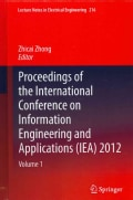 Proceedings of the International Conference on Information Engineering and Applications (IEA) 2012 (Hardcover)