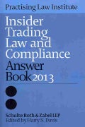 Insider Trading Law and Compliance Answer Book 2013 (Paperback)