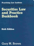 Securities Law and Practice Deskbook (Loose-leaf)