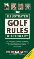 The Illustrated Golf Rules Dictionary (Hardcover)