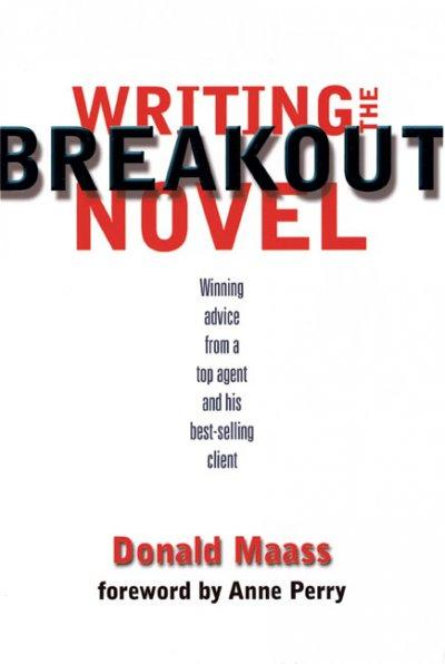 Writing the Breakout Novel (Paperback)