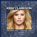 KELLY CLARKSON - KELLY CLARKSON GREATEST HITS: UK EDITION