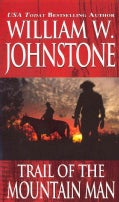 Trail of the Mountain Man (Paperback)