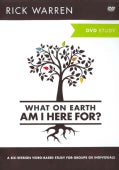 The What on Earth Am I Here For?: A Six-Session Video-Based Study for Groups or Individuals (DVD video)
