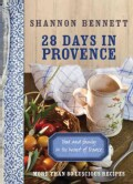 28 Days in Provence: Food and Family in the Heart of France (Paperback)