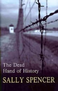 The Dead Hand of History (Hardcover)