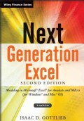 Next Generation Excel: Modeling in Microsoft Excel for Analysts and MBAs (for Windows and MAC OS)