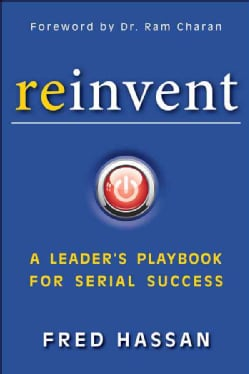 Reinvent: A Leader's Playbook for Serial Success (Hardcover)