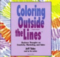 Coloring Outside the Lines: Business Thoughts on Creativity, Marketing, and Sales: Library Edition (CD-Audio)