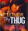 Honor Thy Thug (CD-Audio)