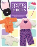 "Easy How-To Techniques for Simply Stylish 18"" Dolls (Paperback)"