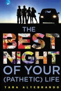 The Best Night of Your (Pathetic) Life (Paperback)
