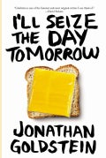I'll Seize the Day Tomorrow (Paperback)