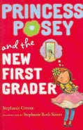 Princess Posey and the New First Grader (Hardcover)