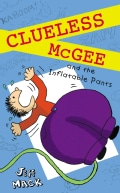 Clueless McGee and the Inflatable Pants (Hardcover)