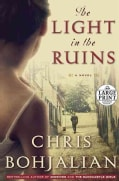 The Light in the Ruins: A Novel (Paperback)