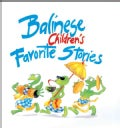 Balinese Children's Favorite Stories (Paperback)