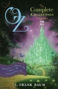 Oz, The Complete Collection, Volume 2: Dorothy and the Wizard in Oz / The Road to Oz / The Emerald City of Oz (Paperback)
