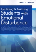 Identifying and Assessing Students With Emotional Disturbance (Paperback)
