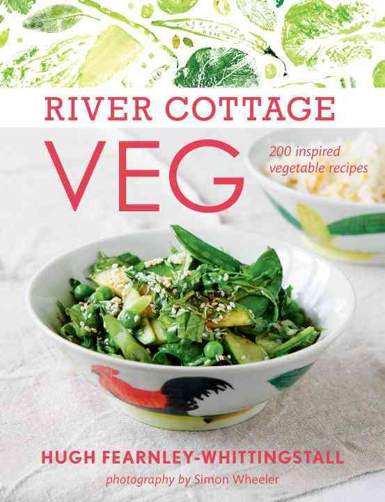 River Cottage Veg: 200 Inspired Vegetable Recipes (Hardcover)