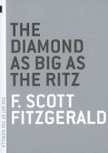 The Diamond As Big As the Ritz (Paperback)