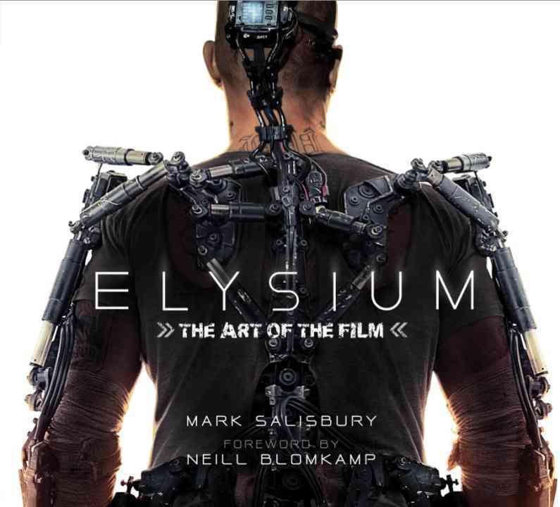 Elysium: The Art of the Film (Hardcover)