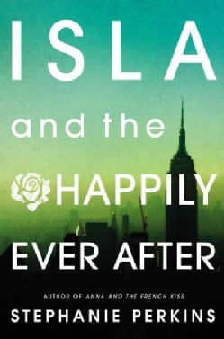 Isla and the Happily Ever After (Hardcover)